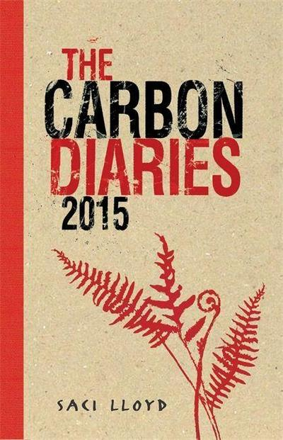 The Carbon Diaries 2015. Vol.1