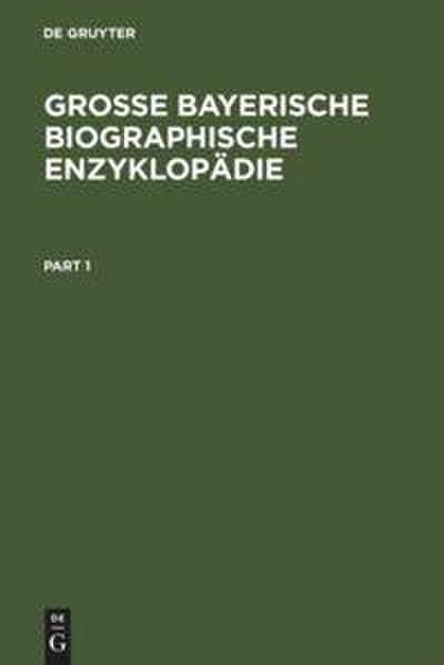 Große Bayerische Biographische Enzyklopädie