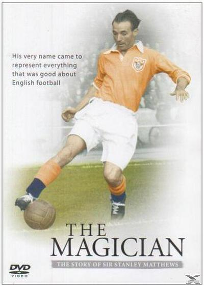 The Magician - The Story of Stanley Matthews
