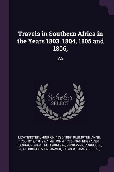 Travels in Southern Africa in the Years 1803, 1804, 1805 and 1806,: V.2
