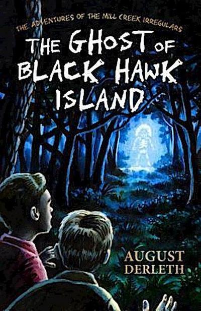 The Ghost of Black Hawk Island