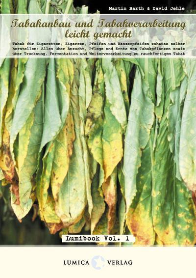 Tabakanbau und Tabakverarbeitung leicht gemacht