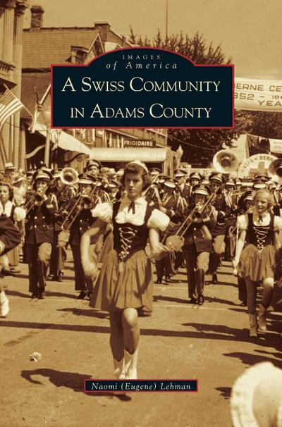 Swiss Community in Adams County