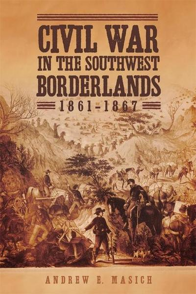 CIVIL WAR IN THE SOUTHWEST BOR
