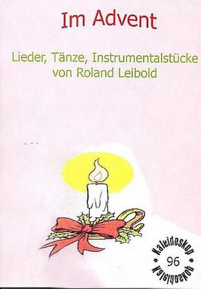 Im Advent (+CD) : Klassenmusizierenfür unterschiedliche Besetzungen,  Partitur
