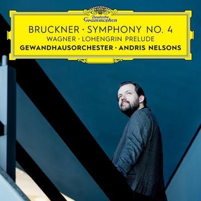 Bruckner: Symphony No.4 / Wagner: Lohengrin Prelude
