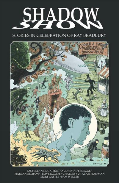 Shadow Show: Stories in Celebration of Ray Bradbury
