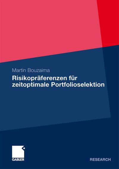 Risikopräferenzen für zeitoptimale Portfolioselektion