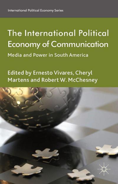 The International Political Economy of Communication