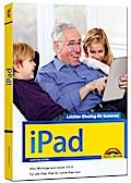 iPad - Leichter Einstieg für Senioren: aktuel ...