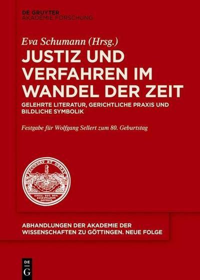 Justiz und Verfahren im Wandel der Zeit