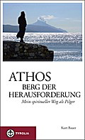 Athos - Berg der Herausforderung