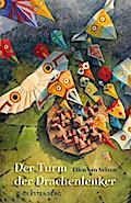 Der Turm der Drachenlenker; Der Turm der Drachenlenker; Übers. v. Blatnik, Meike; Deutsch
