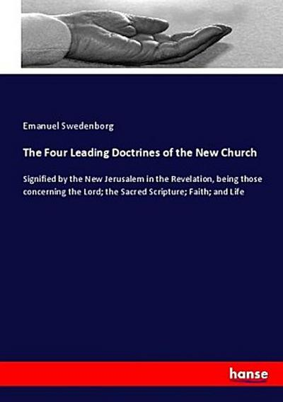 The Four Leading Doctrines of the New Church