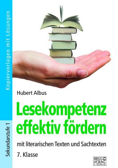 Lesekompetenz effektiv fördern - 7. Klasse