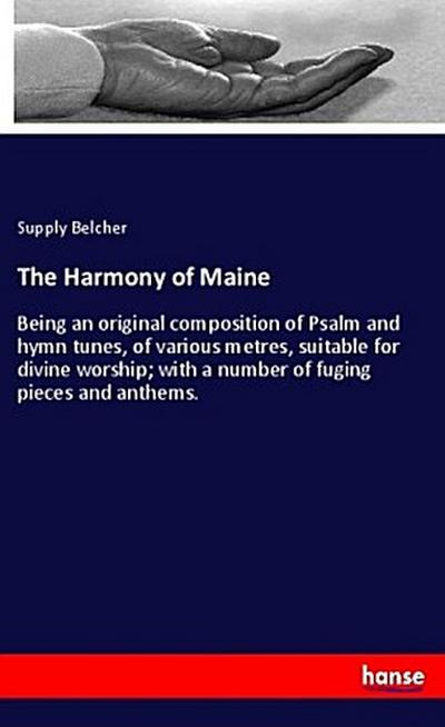 The Harmony of Maine