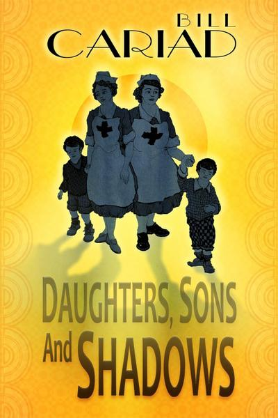 Daughters, Sons and Shadows