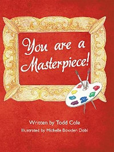 You Are a Masterpiece!