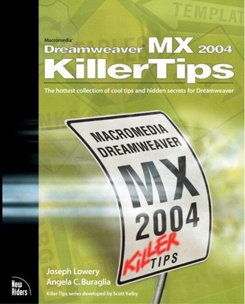 Macromedia Dreamweaver MX Killer Tips Joseph Lowery