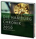 Die Hamburg Chronik 2010: Was die Hanses ...