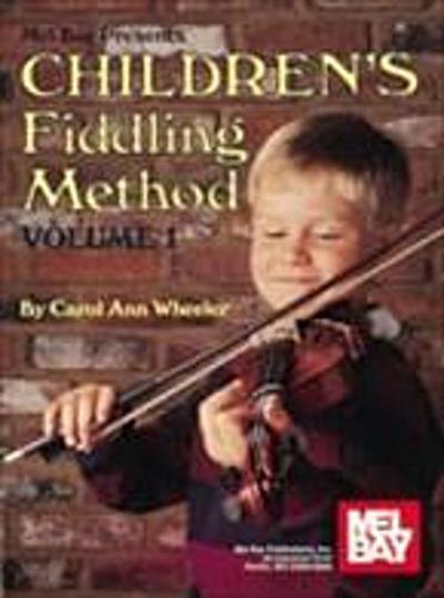 Children's Fiddling Method Volume 1