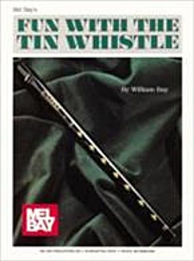 Fun with the Tin Whistle