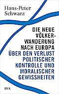 Die neue Völkerwanderung nach Europa