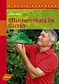 Pflanzenschutz im Garten