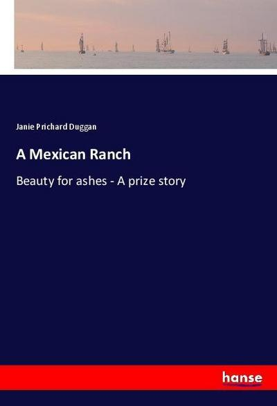 A Mexican Ranch