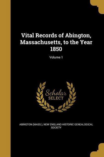 VITAL RECORDS OF ABINGTON MASS