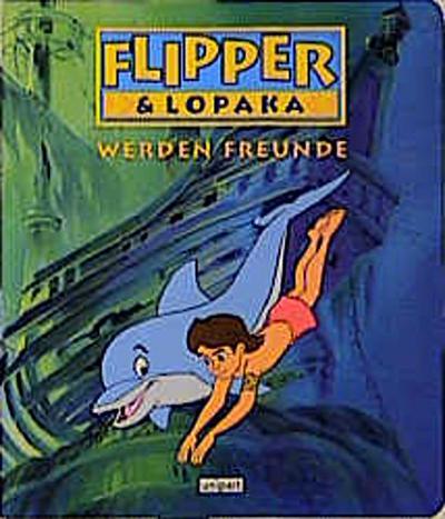 Flipper & Lopaka werden Freunde