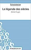 La légende des siècles: Analyse complète de l' fichesdelecture.com Author