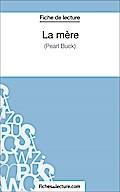 La mère: Analyse complète de l' fichesdelecture.com Author