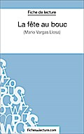 La fête au bouc: Analyse complète de l' fichesdelecture.com Author