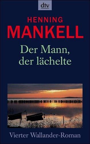 Henning Mankell ~ Der Mann, der lächelte 9783423086042