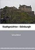 Stadtgesichter - Edinburgh - Melanie Völker