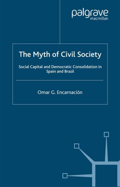 The Myth of Civil Society
