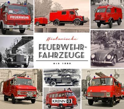 Historische Feuerwehrfahrzeuge bis 1980