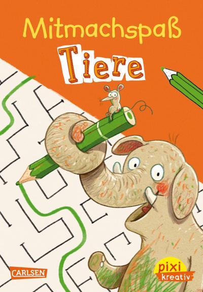 Pixi kreativ Nr. 104: VE 5 Mitmachspaß Tiere (5 Exemplare)