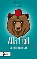 Atta Troll - Ein Sommernachtstraum