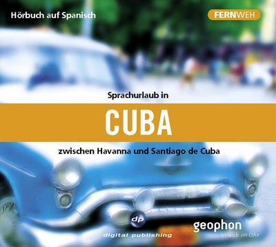 Sprachurlaub in Cuba: zwischen Hvanna und Santiago de Cuba / Paket