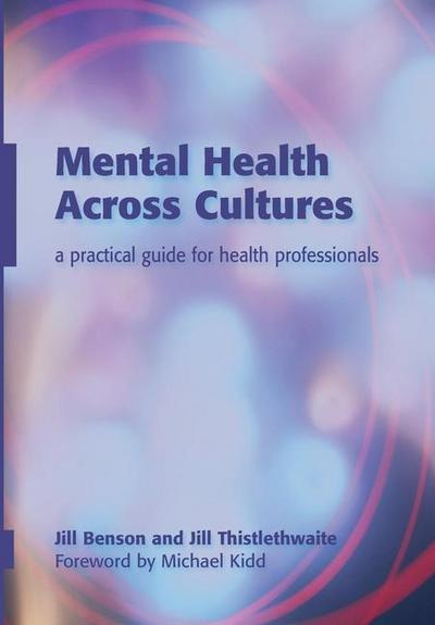 Mental Health Across Cultures: A Practical Guide for Health Professionals