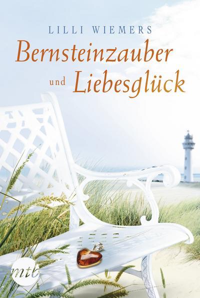 Bernsteinzauber und Liebesglück