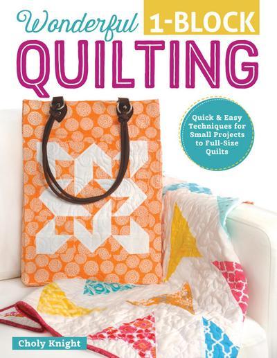 Wonderful One-Block Quilting