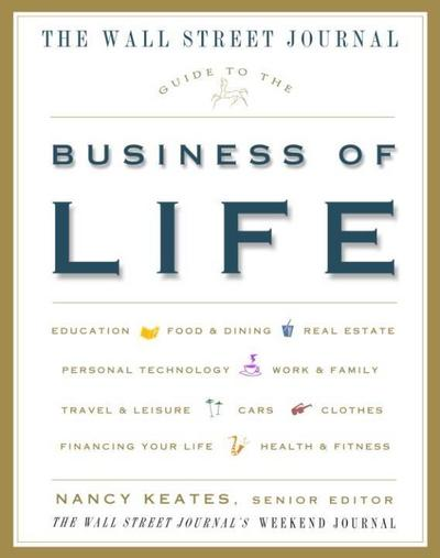 Wall Street Journal Guide to the Business of Life