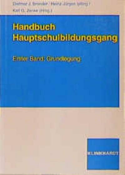 Handbuch Hauptschulbildungsgang 1. Grundlegung