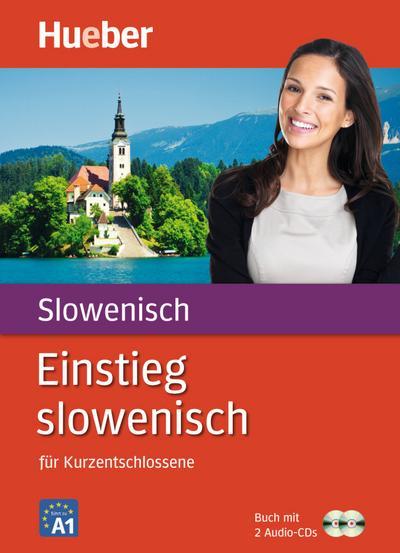 Einstieg slowenisch: Für Kurzentschlossene / Paket: Buch + 2 Audio-CDs