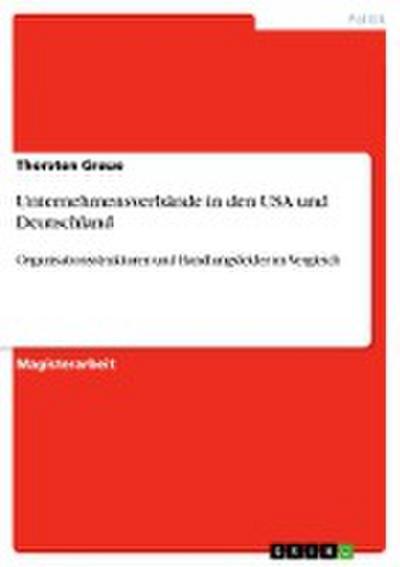 Unternehmensverbände in den USA und Deutschland