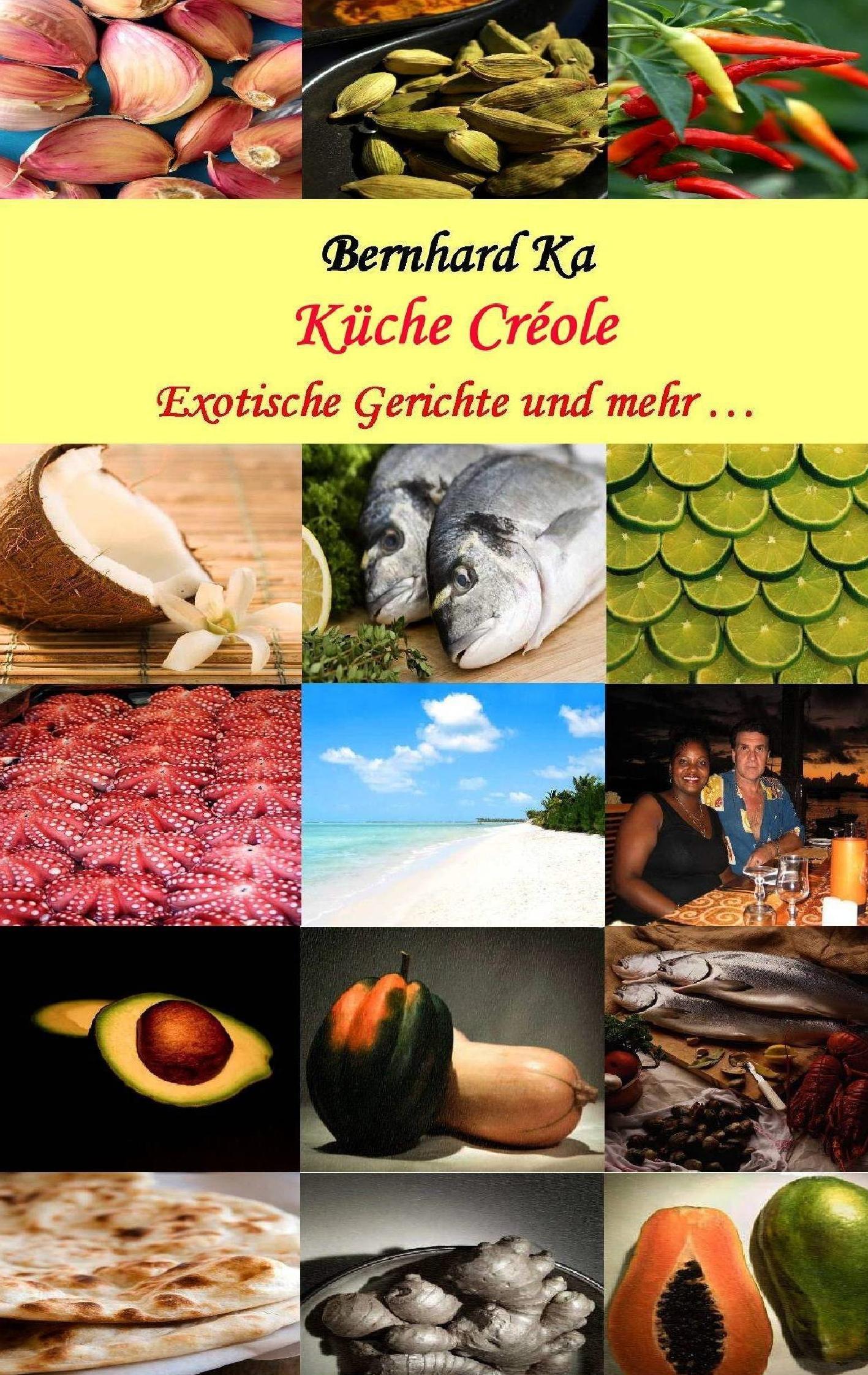 Küche Créole Bernhard Ka