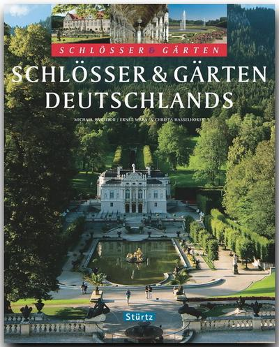 Schlösser und Gärten Deutschlands